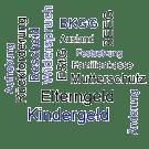 Kindergeld und Elterngeld in Stichworten